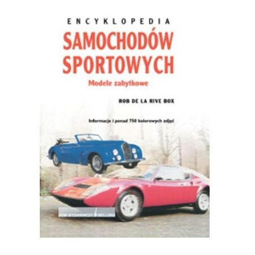 Biblioteka motoryzacji, Encyklopedia samochodów sportowych. Modele zabytkowe (opr. twarda)