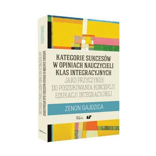 Pedagogika, Kategorie sukcesów w opiniach nauczycieli klas integracyjnych (opr. miękka)