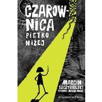 Książki dla dzieci, Czarownica piętro niżej wyd. 2021 (opr. twarda)