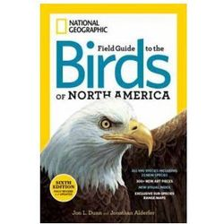 National Geographic Field Guide to Birds of North America