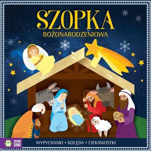 Książki dla dzieci, Szopka bożonarodzeniowa - Praca zbiorowa (opr. broszurowa)