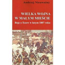 Wielka wojna w małym mieście (opr. miękka)