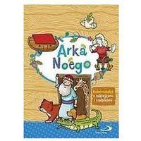 Literatura młodzieżowa, Arka noego - kolorowanka z naklejkami i zadaniami - praca zbiorowa