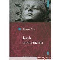 E-booki, Język modernizmu. Prologomena historyczno-literackie