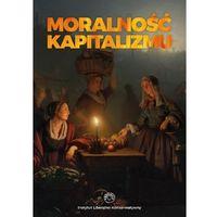 Biblioteka biznesu, Moralność kapitalizmu (opr. broszurowa)