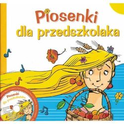 Piosenki dla przedszkolaka z płytą CD (opr. miękka)