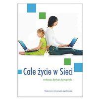 Socjologia, Całe życie w Sieci (opr. miękka)