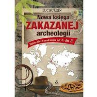 Historia, Nowa księga zakazanej archeologii (opr. twarda)