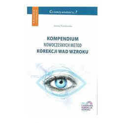 Kompendium nowoczesnych metod korekcji wad wzroku