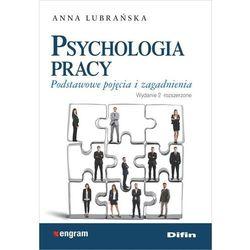 Psychologia pracy Podstawowe pojęcia i zagadnienia (opr. broszurowa)