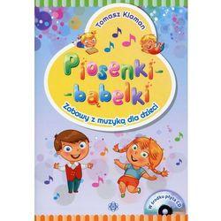 Piosenki - bąbelki Książka z płytą CD - Tomasz Klaman (opr. broszurowa)