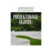 E-booki, Projektowanie ogrodu