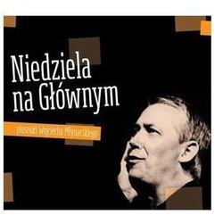Niedziela na Głównym - piosenki Wojciecha Młynarskiego (Digipack) - Różni Wykonawcy (Płyta CD)