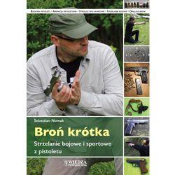 Strzelanie z pistoletu - Sebastian Nowak (opr. miękka)
