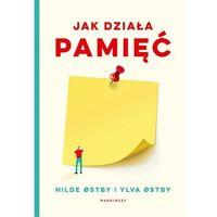 E-booki, Jak działa pamięć - Hilde østby, Ylva østby, Milena Skoczko (EPUB)