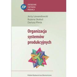 Organizacja systemów produkcyjnych - Jerzy Lewandowski - ebook
