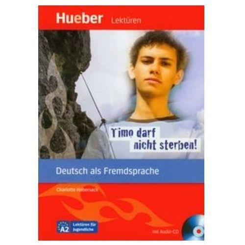 Książki do nauki języka, Lekturen Timo darf nicht sterben z płytą CD (opr. miękka)