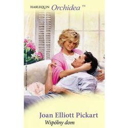 Wspólny dom - Joan Elliott Pickart