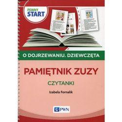 Pewny start O dojrzewaniu Dziewczęta Pamiętnik Zuzy - Izabela Fornalik (opr. miękka)