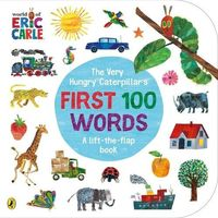 Książki do nauki języka, The Very Hungry Caterpillars First 100 Words - Carle Eric - książka (opr. kartonowa)