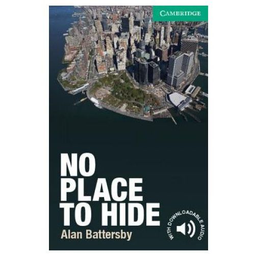 Książki do nauki języka, No Place To Hide Cambridge English Readers. Level 3 Lower-Intermediate Book (opr. miękka)
