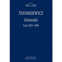 Dzienniki T.1 Lata 1944-1960 - Władysław Tatarkiewicz