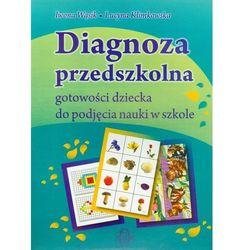 Diagnoza przedszkolna. Gotowość dziecka do podjęcia nauki w szkole (opr. kartonowa)
