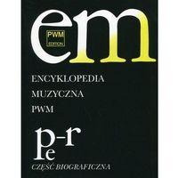 Książki o muzyce, Encyklopedia Muzyczna Pwm T.8 Pe-R (opr. twarda)