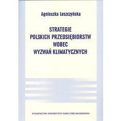 Strategie polskich przedsiębiorstw wobec wyzwań klimatycznych (opr. miękka)