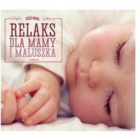 Muzyka relaksacyjna, Różni Wykonawcy - Relaks Dla Mamy I Maluszka 2