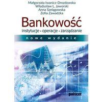 Biblioteka biznesu, Bankowość – instytucje, operacje, zarządzanie - Opracowanie zbiorowe (opr. broszurowa)