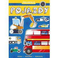 Książki dla dzieci, Projektuję Pojazdy - Praca zbiorowa (opr. broszurowa)