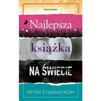 Literatura kobieca, obyczajowa, romanse, Najlepsza książka na świecie (opr. miękka)