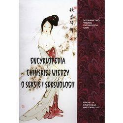 Encyklopedia chińskiej wiedzy o seksie i seksuologii (opr. twarda)
