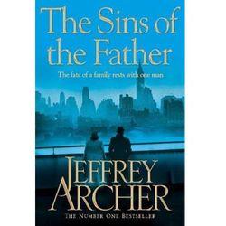 The Sins of the Father. Das Vermächtnis des Vaters, englische Ausgabe Archer, Jeffrey (opr. miękka)