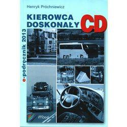 Kierowca doskonały E-Podręcznik 2013 Kat. C D (opr. miękka)