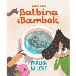 Balbina i Bambak - Jacek Frąś