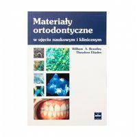 Książki medyczne, Materiały ortodontyczne w ujęciu naukowym