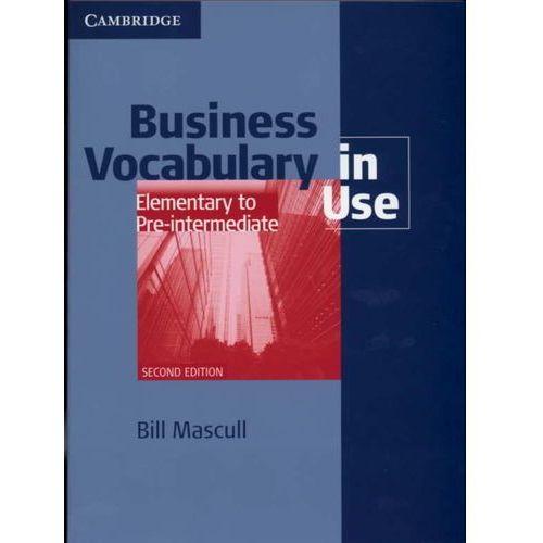 Książki do nauki języka, Business Vocabulary in Use Elementary to Pre-Intermediate. Książka z Kluczem (opr. miękka)