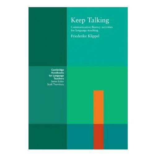 Książki do nauki języka, Keep Talking Cambridge Handbooks For Language Teachers (opr. miękka)
