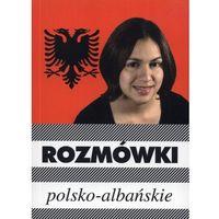 Książki do nauki języka, Rozmówki polsko-albańskie - Praca Zbiorowa (opr. miękka)