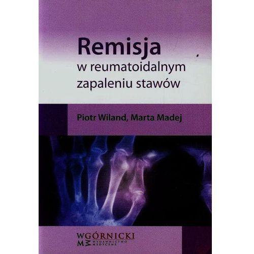 Książki medyczne, Remisja w reumatoidalnym zapaleniu stawów (opr. miękka)