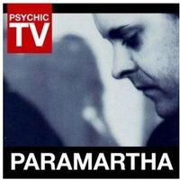 Pozostała muzyka rozrywkowa, Paramartha - Psychic Tv (Płyta CD)