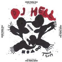 Muzyka dance i disco, Dj Hell - House Music Box (past,..
