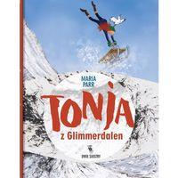 Książki dla dzieci, Tonja z Glimmerdalen (opr. twarda)