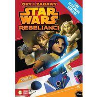 Książki fantasy i science fiction, Star Wars Rebelianci. Gry i zabawy - Wysyłka od 3,99 - porównuj ceny z wysyłką (opr. miękka)