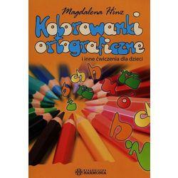 Kolorowanki ortograficzne i inne ćwiczenia dla dzieci (opr. miękka)