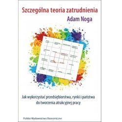 Szczególna teoria zatrudnienia (opr. broszurowa)