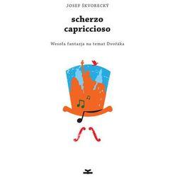 Scherzo capriccioso. Darmowy odbiór w niemal 100 księgarniach! (opr. broszurowa)