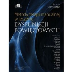 Metody terapii manualnej w leczeniu dysfunkcji powięziowych (opr. broszurowa)